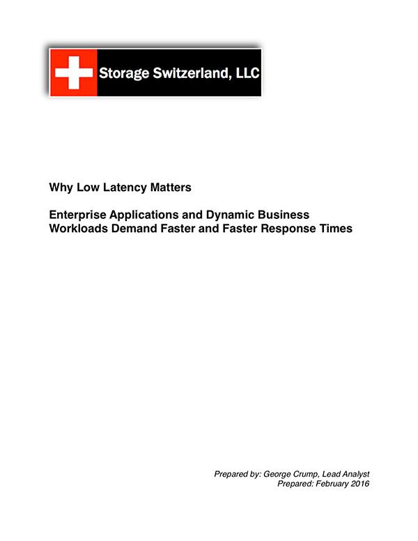 Storage Switzerland Why Low Latency Matters Analyst Brief