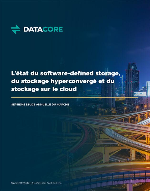 L'état du software-defined storage, du stockage hyperconvergé et du stockage sur le cloud - septième étude annuelle du marché